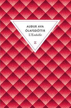 L'embellie   Audur Ava Olafsdottir  Zulma  ROMAN