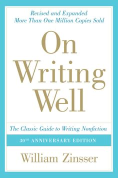 """On Writing Well belongs on any shelf of serious reference works for writers -- along with, say, Fowler's Modern English Usage and Strunk and White's The Elements of Style"". -- New York Times"