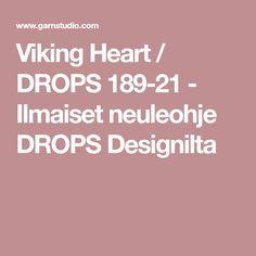 Viking Heart / DROPS 189-21 - Ilmaiset neuleohje DROPS Designilta