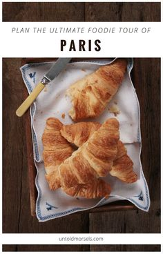 Paris food itinerary - from croissants to onion soup, the markets to Michelin starred restaurants. Plan your foodie trip to Paris