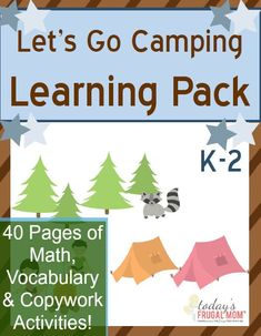 FREE - Let's Go Camping K-2 Learning Pack - By Misty Leask for Today's Frugal Mom :: todaysfrugalmom.com