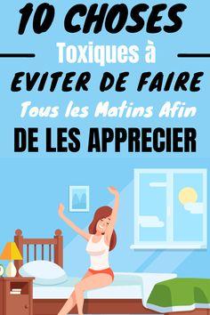 10 Mauvaises Choses A Ne Jamais Faire Tous Les Matins Matins, How To Become, Wellness, How To Plan, Ranger, Blog, Bullet Journal, Attitude, Articles