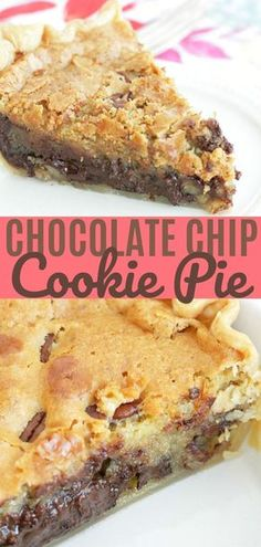 Chocolate Chip Cookie Pie | Foodtastic Mom #chocolatechipcookies #pierecipes
