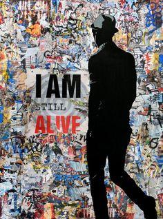 """TEHOS (1966) <br>""""I am still alive"""", 2016 <br>Collage et acrylique sur toile signe en bas a gauche <br>Contresigne et date au dos <br>Dimensions : 130 x 97 cm"""