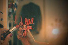 26. Write on a mirror/window in lipstick
