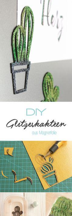 Dani von Gingered Things zeigt dir auf ihrem DIY Blog wie du aus selbstklebender Magnetfolie coole Glitzerkakteen für den Kühlschrank machen kannst. Eine tolle Deko.
