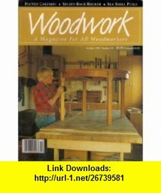 Woodwork A Magazine for All Woodworkers (October 1994, Number 29) John McDonald ,   ,  , ASIN: B003KV3F6W , tutorials , pdf , ebook , torrent , downloads , rapidshare , filesonic , hotfile , megaupload , fileserve