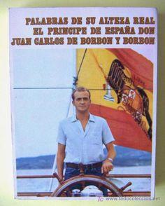 """Juan Carlos I Espainiakoa: """"... acabo de jurar, como sucesor, a título de Rey, lealtad a Su Excelencia el Jefe del Estado y fidelidad a los Principios del Movimiento Nacional y Leyes Fundamentales del Reino"""".  1969-07-23"""