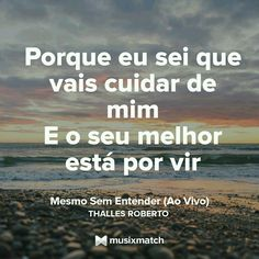 Thalles Roberto - Mesmo sem entender Lyrics, Twitter, Quotes, Cards, Weather, Dios, Hair, Love, Life