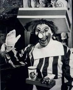 Ronald McDonald was introduced in the 1960s…and THIS is what he looked like. The man had a cup for a nose. The cup nose is really freaking me out. | The Original Ronald McDonald Was Terrifying