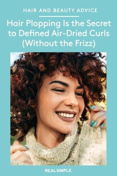 Hair Plopping Is the Secret to Perfectly Defined Air-Dried Curls (Without the Frizz) | Plopping requires no heat and shortens drying time, so you're ready in 10 to 20 minutes. If you're ready to give your hair its best plop, here is the effortless three-step routine for perfectly defined curls. #beautytips #realsimple #hair #hairstyle #hairtips #hairstylehacks