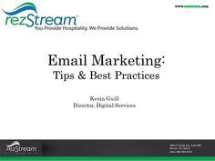 Webinar: Email #Marketing Best Practices by RezStream via slideshare