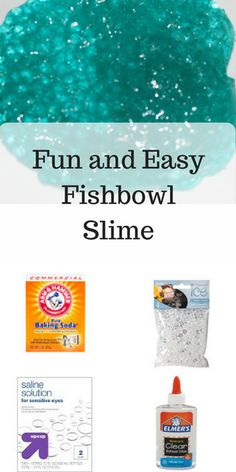 Cool, crunchy fishbowl slime your kids will love to make and love to play with.