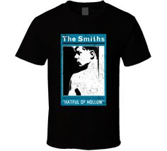 Hatful Of Hollows The Smiths British Rock Band Music T Shirt Hatful Of Hollow, British Rock, Shirt Price, Will Smith, Music Bands, Rock Bands, Shirt Style, Cool Designs, Mens Tops