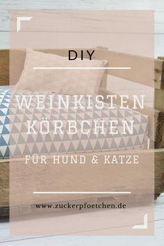 DIY Anleitung für ein Weinkistenkörbchen! So einfach ist die Upcycling Idee für eine alte Weinkiste!