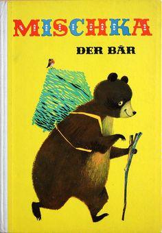 Mischka the bear, illustration by Ingeborg Meyer-Rey. via allerleirau