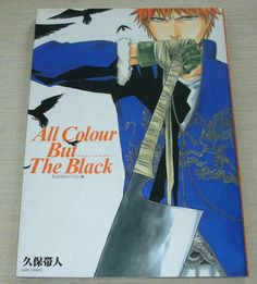 Bleach Illustrations Art Book All Colour But The Black Tite Kubo