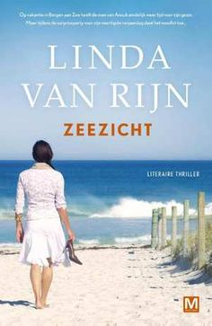 Zeezicht is een literaire thriller geschreven door Linda van Rijn. Lees de recensie op…