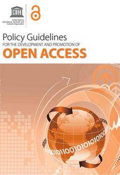 Publicación de las directrices sobre políticas para el acceso abierto a la información científica   Organización de las Naciones Unidas para la Educación, la Ciencia y la Cultura (UNESCO)