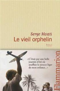 Le Bouquinovore: Le vieil orphelin, Serge Moarti