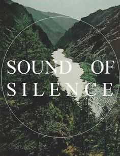 """""""But my words, like silent raindrops fell, and echoed in the wells of silence."""" - Paul Simon Love this song!"""