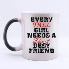 Every Tall Girl Needs A Short Best Friend Morphing Coffee Cheap Custom Morphing Mugs ** See this awesome image  : Cat mug
