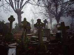 Haunted graveyard.