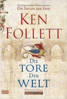 Die Tore der Welt: Roman: Amazon.de: Ken Follett, Jan Balaz, Rainer Schumacher, Dietmar Schmidt: Bücher