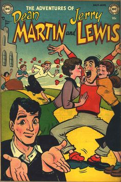The Adventures Of Dean Martin and Jerry Lewis. DC Comics style. In 1952.