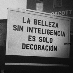 Si no hay Inteligencia Sad Quotes, Love Quotes, Advertising Quotes, Disney Instagram, Live Life, Mindfulness, Tumblr, Sayings, Words