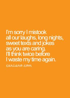 My bad for mistaken your words you cared for real. I remember bringing up to you and you saying if I told you ,count on it. I did whoops. Sad Quotes, Great Quotes, Quotes To Live By, Inspirational Quotes, Sweet Texts, Thing 1, Thats The Way, Thoughts And Feelings, Some Words