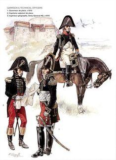 Garrison & Technical Officers 1_Gouverneur de place 1810 2_Capitaine adjudant de place 3_Ingenieur géographe Army General HQ 1810