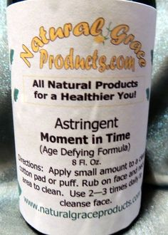 Natural Grace Products  Astringent  Age Defying Formula ~ Moment in Time #NaturalGraceProducts