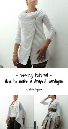 A easy tutorial to learn how to sew a draped cardigan. Perfect for beginners
