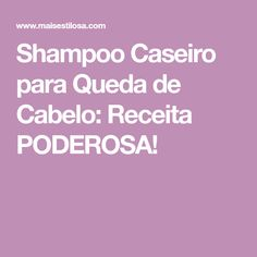 Shampoo Caseiro para Queda de Cabelo: Receita PODEROSA!