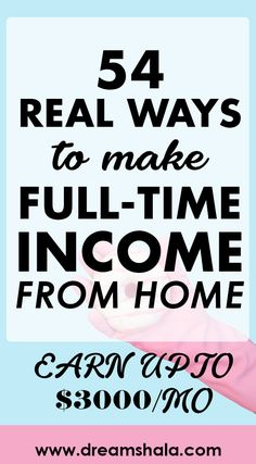 54 real ways to make full-time income from home. - Earn Money at home Ways To Earn Money, Earn Money From Home, Make Money Fast, Earn Money Online, Money Tips, Online Jobs, Money Hacks, Earning Money, Work From Home Business