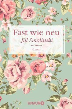 Fast wie neu: Roman von Jill Smolinski http://www.amazon.de/dp/3426213680/ref=cm_sw_r_pi_dp_C47Qvb0FW5YBQ