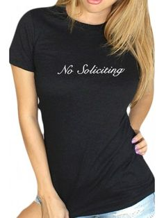Women's No soliciting Baby T-Shirt