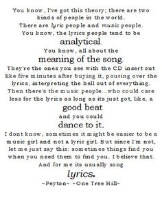 Im a lyric girl. :]  always have been.