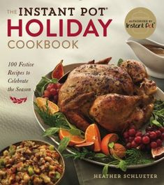 Buy The Instant Pot® Holiday Cookbook: 100 Festive Recipes to Celebrate the Season by Heather Schlueter and Read this Book on Kobo's Free Apps. Discover Kobo's Vast Collection of Ebooks and Audiobooks Today - Over 4 Million Titles! Loaded Baked Potato Casserole, Loaded Baked Potatoes, Chicken Casserole, Cookbook Recipes, Wine Recipes, Great Recipes, Healthy Recipes, Holiday Recipes, Traditional Christmas Food