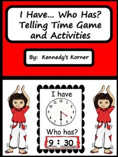 Telling Time Game:  I Have Who Has?, Activities, and Elapsed Time