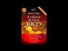 Meu Negócio Próprio na Internet: A CIENCIA DE FICAR RICO COMPLETO WALLACE D WATTLES...