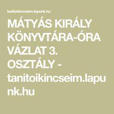 MÁTYÁS KIRÁLY KÖNYVTÁRA-ÓRAVÁZLAT 3. OSZTÁLY - tanitoikincseim.lapunk.hu Calm