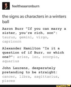 I'm clearly more John- desperately pretending to be straight- Laurens