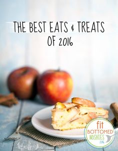 We found the best eats and treats of 2016! #FBENoshies | Fit Bottomed Eats