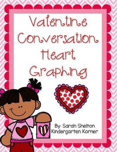 Valentine Conversation Heart Graphing by Sarah Shelton Valentine Crafts, Valentines, Guided Math, Math 2, Common Core Math Standards, Converse With Heart, Math Games, Preschool Crafts, Holidays And Events