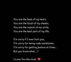 Love You The Most, Best Part Of Me, I Love You, Cute Quotes For Him, I Smile, Jealous, Of My Life, It Hurts, Cards Against Humanity
