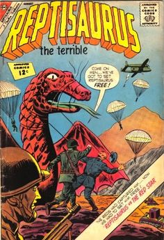 Charlton Comics decided not to pay for the rights of Reptilicus and created their own version Reptisaurus and here is a cover of the comic book.