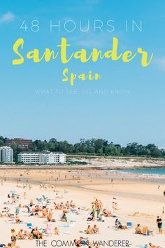 How to spend 48 hours in Santander, Spain. Our in depth guide to all the best things to see, do and know in Santander, Spain.     | Santander things to do | Santander must see and do | what to do in Santander | Best things to do in Santander | Santander guide | Santander travel tips | Santander travel guide | Santander weekend guide