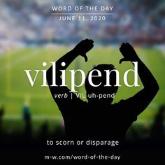 'Vilipend' is the #wordoftheday . #language #languagelearning #merriamwebster #dictionary Vocabulary Building, Vocabulary Words, Word Of The Day, S Word, Merriam Webster, Idioms, Some Words, Infj, Grammar